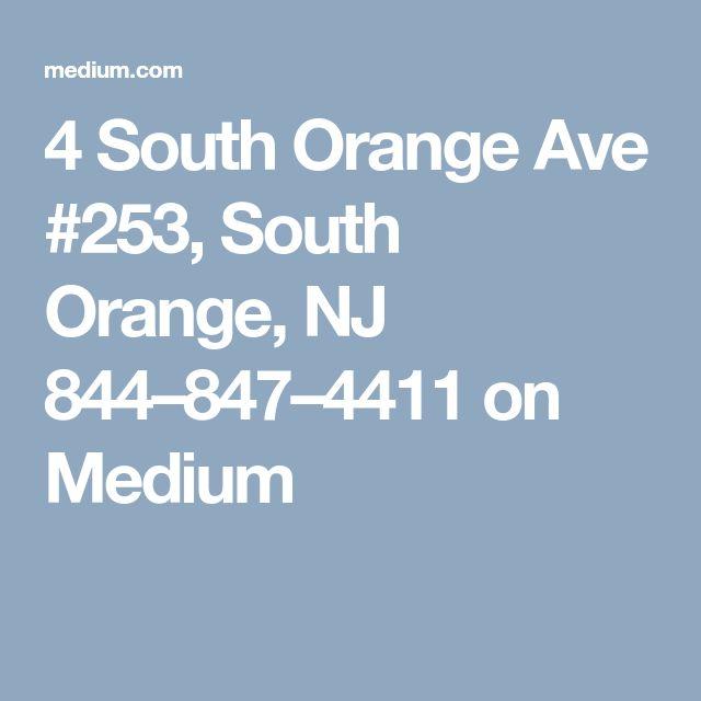 4 South Orange Ave #253, South Orange, NJ 844–847–4411 on Medium