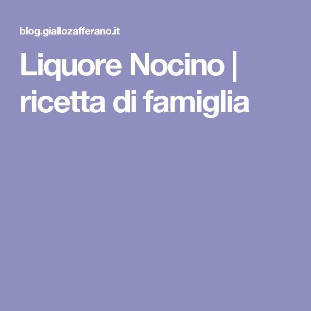 Liquore Nocino | ricetta di famiglia