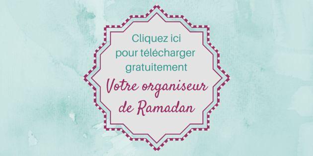 Reçois gratuitement ton organiseur Ramadan en PDF à imprimer ici.