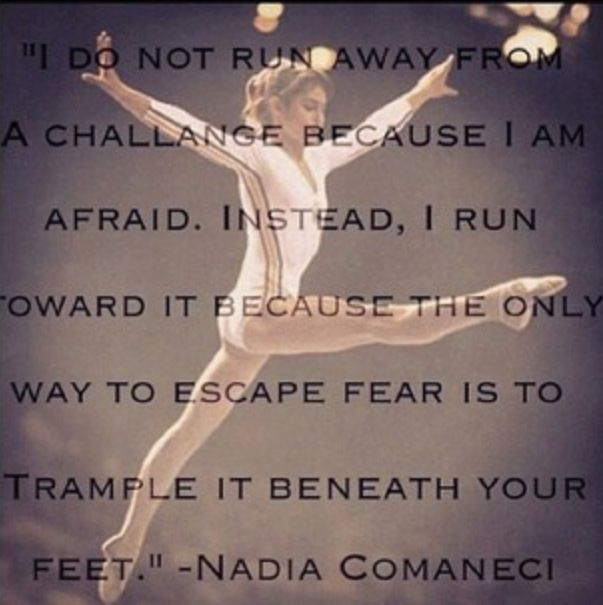 Gymnastics....awesome quote from Nadia