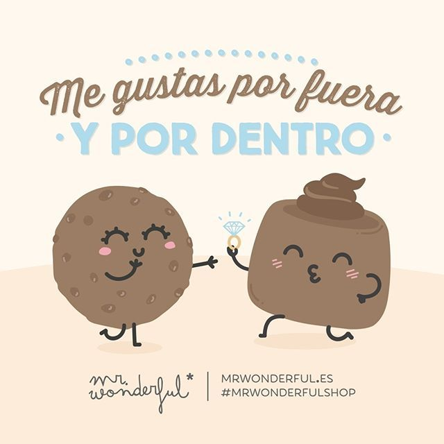 Lo mire por donde lo mire… However you look at it… I like you inside and out. #mrwonderfulshop #quotes