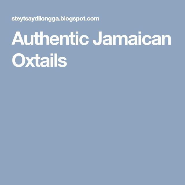Authentic Jamaican Oxtails