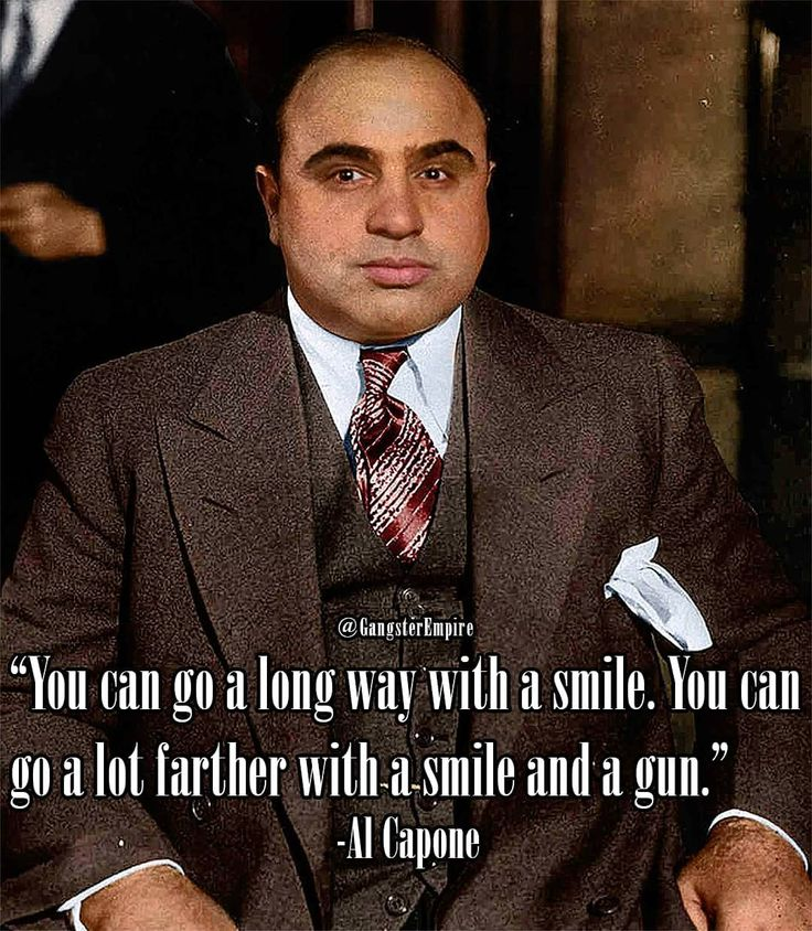 Al Capone aka Scarface   Smile & gun  .  .  .  .  #alcapone #scarface #publicenemy #mademan #wiseguys #gangsters #gangster #mafioso #mobster #mob #kingpin #truecrime #cartel #thegodfather #goodfellas #godfather #moviequotes #boardwalkempire #gangsta #swagger #lacosanostra #cosanostra #boss #bosslife #bossman #bossshit #mafiaboss #mafia #organizedcrime #omerta