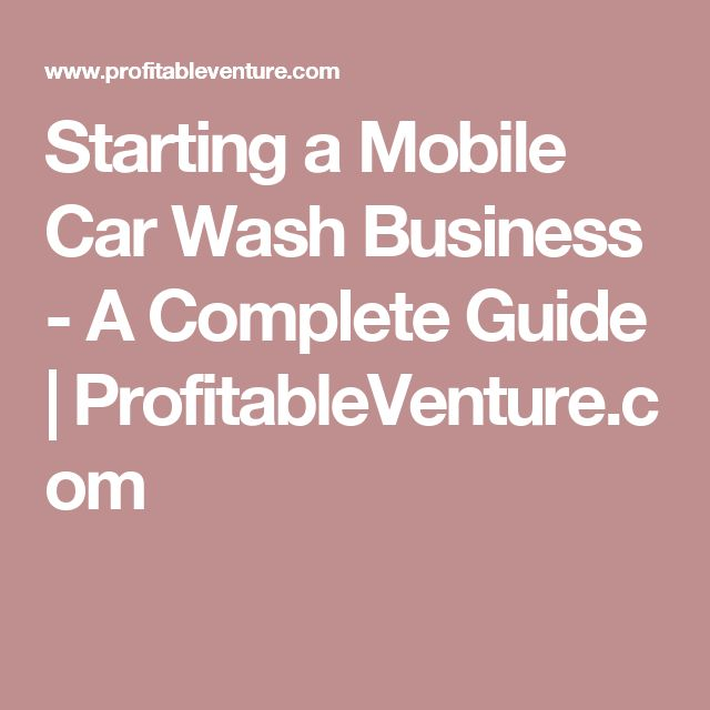 Starting A Mobile Car Wash Business