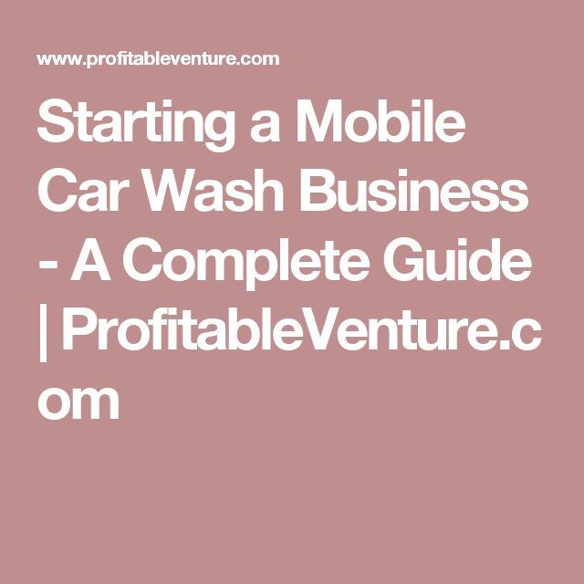 Starting a Mobile Car Wash Business - A Complete Guide | ProfitableVenture.com