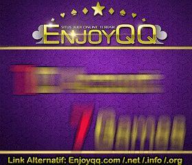 ENJOYQQ.COM AGEN POKER, DOMINO DAN CAPSA ONLINE INDONESIA TERPERCAYA
