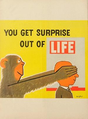 """You Get Surprise Out Of Life"" Raymond Savignac, 1955"