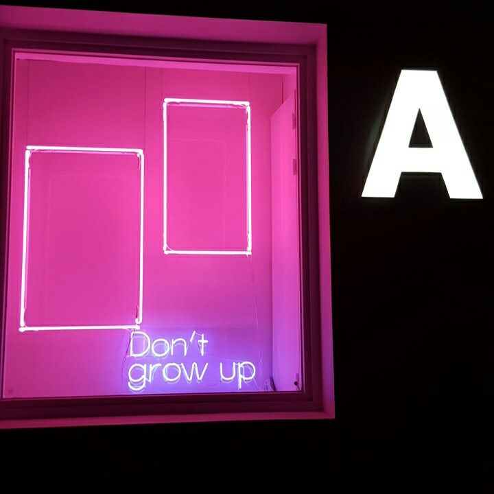 Pink neon  'Don't grow up'