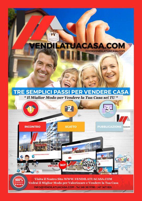 TRE Semplici Passi per Vendere il Proprio Immobile <> Il Miglior modo per vendere casa sei TU!! <>  Info & Contact Info@agora360.it