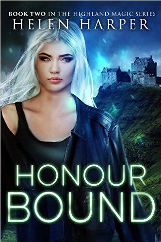 This Chick Read: Honour Bound (Highland Magic book 2) by Helen Harper