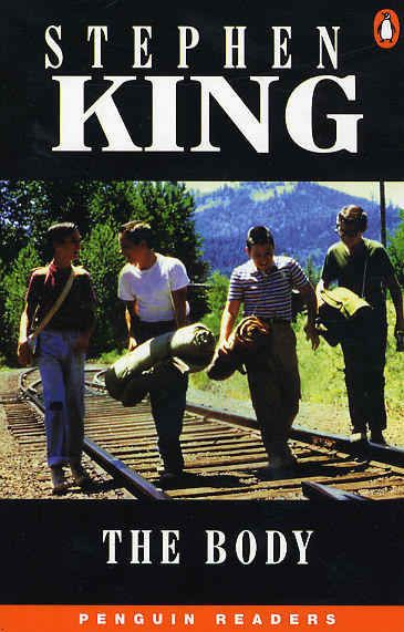 The Body by Stephen King | Most people have only seen the movie based on this book. (Stand by Me)