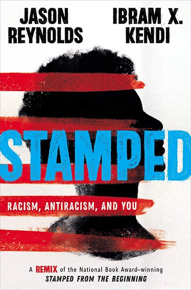 Stamped: Racism, Antiracism, and You A Remix of the National Book Award-winning Stamped from the Beginning by Jason Reynolds by Ibram X. Kendi Curriculum Subjects: Social Studies: African Am… Coretta Scott King, New York Times, Ya Books, Good Books, Books To Read, This Is A Book, The Book, Book Log, Poses Manga