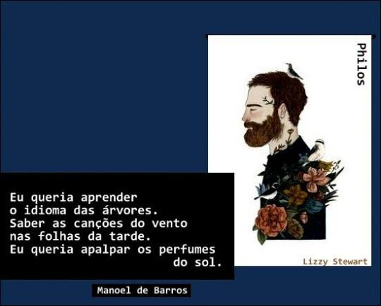 Coisas de Terê→ Manoel de Barros - Poeta brasileiro.