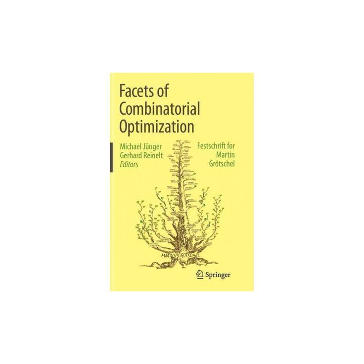 Facets of Combinatorial Optimization : Festschrift for Martin Grötschel (Reprint) (Paperback)
