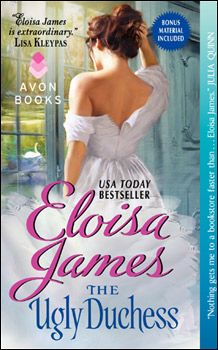 The Ugly Duchess, Elosia James newest book coming out Aug. 28th....looks great! can't wait to read :)