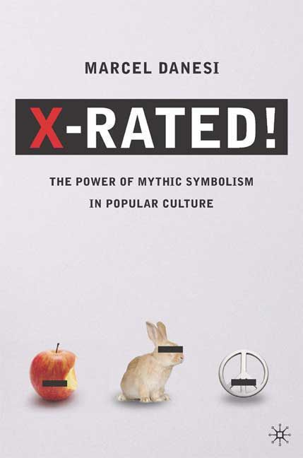 X-Rated!: The Power of Mythic Symbolism in Pop Culture