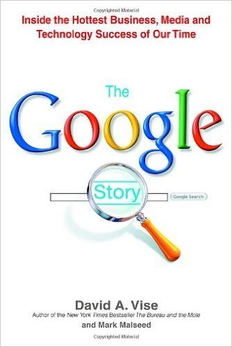 The Google Story: David A. Vise, Mark Malseed: 9780553804577: Amazon.com: Books