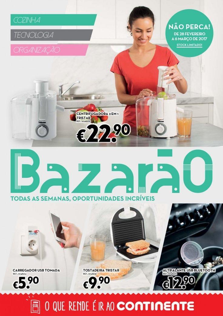 Folheto Continente Bazarão em vigor a partir de 28 Fevereiro Cozinha Tecnologia e Organização #folheto #Continente
