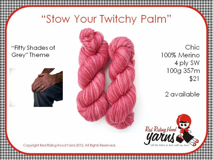 Stow Your Twitchy Palm - Fifty Shades of Grey | Red Riding Hood Yarns