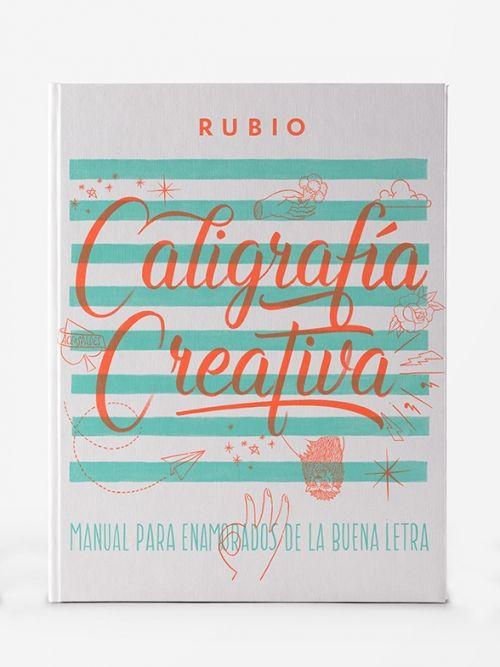 Libro Caligrafía Creativa RUBIO - Manual para enamorados de la buena letra. Lettering. Envío grauito en rubio.net