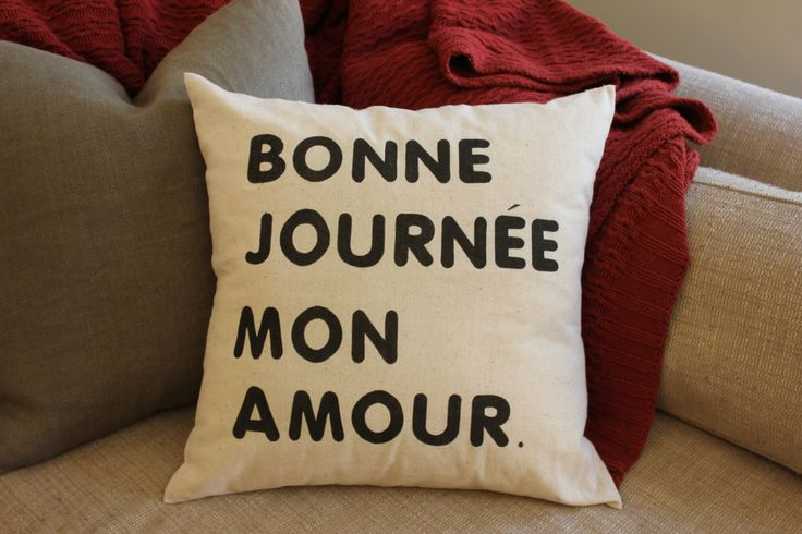 Bonne Journee Mon Amour Good Day My Love Quote Rustic