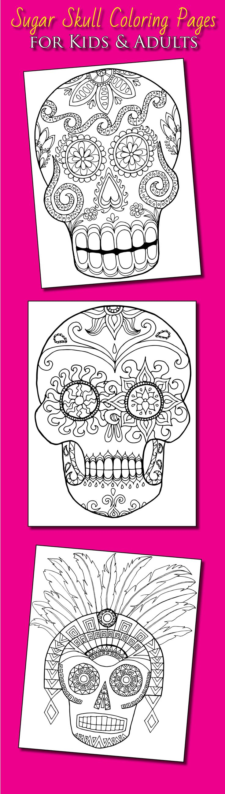 Gr grown up colouring in pages - Dia De Los Muertos Sugar Skull Coloring Sheets For Kids And Adults From The Day Of