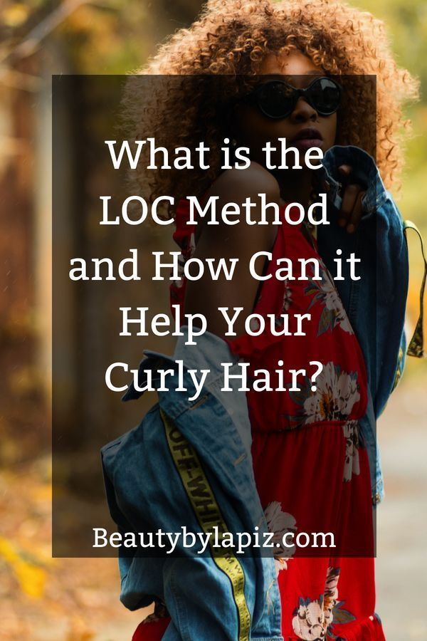 LOC Method: What it is and How it Can Keep Your Curls Flawless