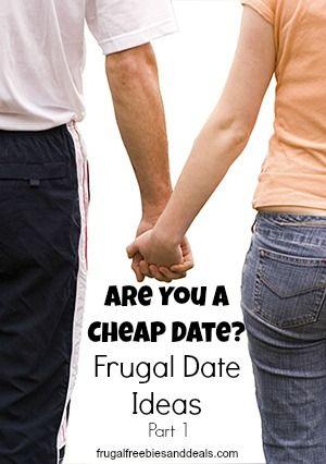Are You a Cheap Date? Frugal Date Ideas Part 1  http://www.frugalfreebiesanddeals.com/are-you-cheap-date-frugal-date-ideas/