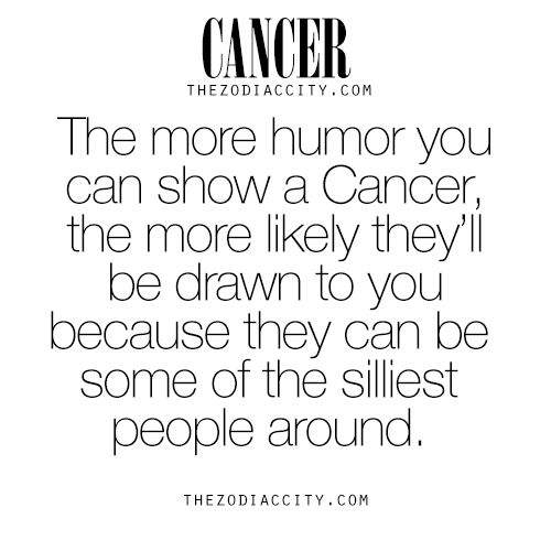 Cancer Zodiac Sign ♋ can be some of the silliest people around.