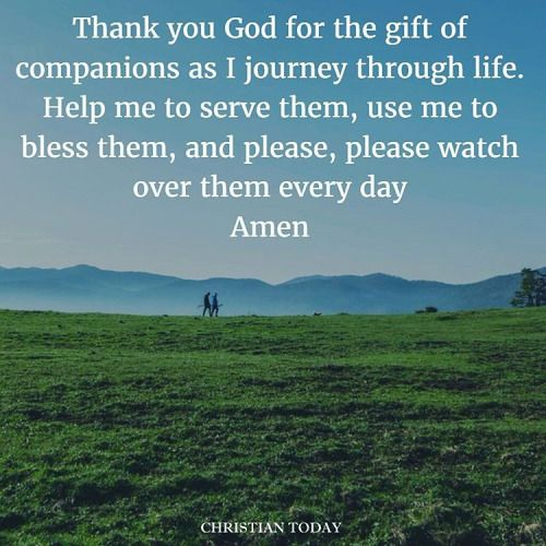 Thank you God for the gift of companions #Christianity #prayers