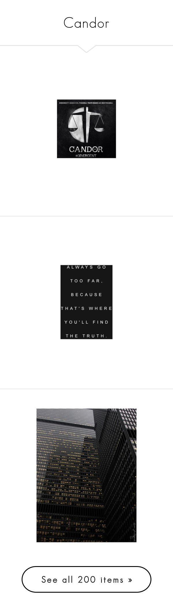 """""""Candor"""" by kate7695 ❤ liked on Polyvore featuring divergent, backgrounds, pictures, quotes, text, words, phrase, saying, photos and pics"""