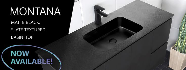 Matte Black Slate Textured Basin Top MONTANA Slimline solid surface basin-top: Beautifully moulded with a luxurious matte black finish and a unique, tactile, slate textured surface. 15mm thick. Enquire from Bathrooms and Kitchens Builders Express Underwood, website www.bathroomsnkitchens.com.au