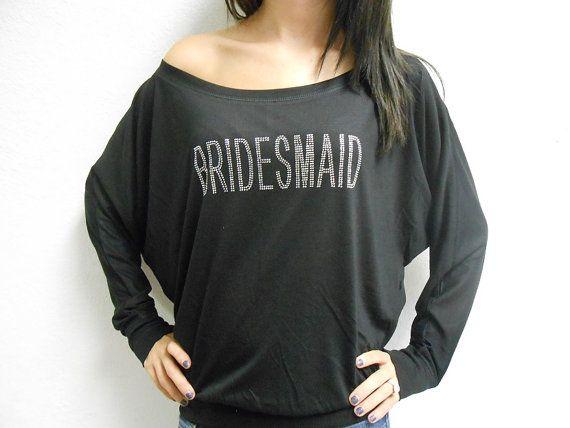 Bridesmaid Off Shoulder Sweatshirt. Bridesmaid Off by BrideBikini, $28.99