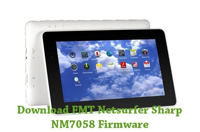 Download FMT Netsurfer Sharp NM7058 Firmware   FMT Stock ROM