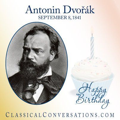 Happy Birthday Antonin Dvorak, a historical figure we study in Foundations, Cycle 2