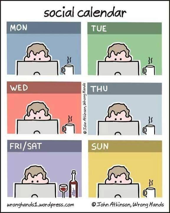 social calendar #socialmedia #truestory #nolife