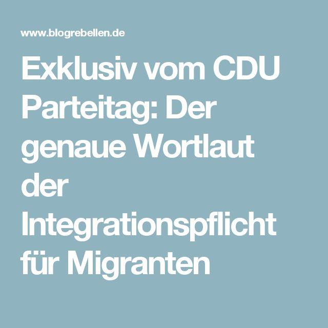 Exklusiv vom CDU Parteitag: Der genaue Wortlaut der Integrationspflicht für Migranten