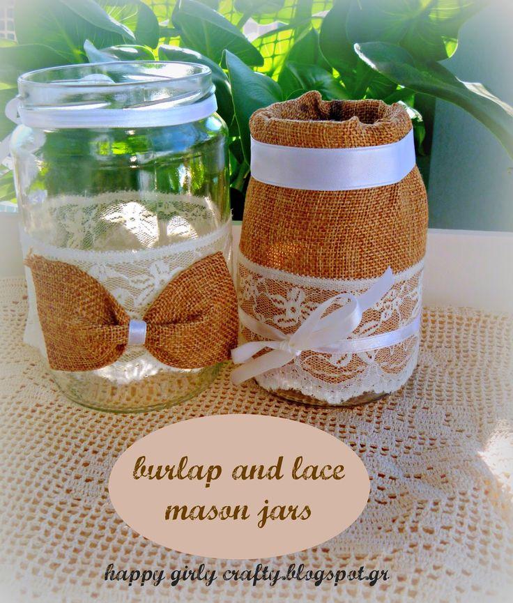 happy girly crafty: Burlap and lace mason jars DIY / φθινοπωρινή διακόσμηση με βαζάκια!