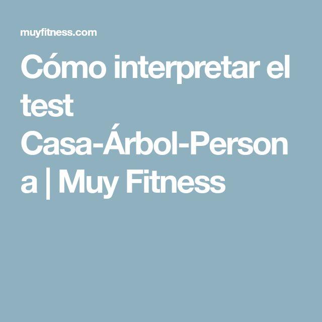 Cómo interpretar el test Casa-Árbol-Persona   Muy Fitness