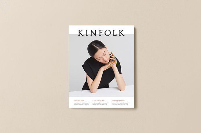 KINFOLK	  (2015). Issue 18. Designed by Ouur Copenhagen, Portland and Tokyo. Art Director Anja Verdugo.