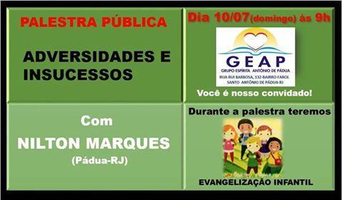 GEAP – Grupo Espírita Antônio de Pádua Convida para a sua Palestra Pública - Santo Antônio de Pádua – RJ - http://www.agendaespiritabrasil.com.br/2016/07/09/geap-grupo-espirita-antonio-de-padua-convida-para-sua-palestra-publica-3/