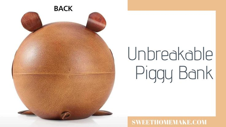 Unbreakable Piggy Bank They Learn To Responsibilities With Little Things Piggy Bank Learning No Response