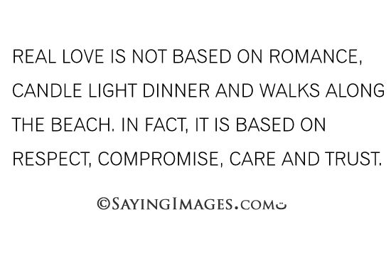 even though i would love to have romance, candle light dinners, and walks along the beach.
