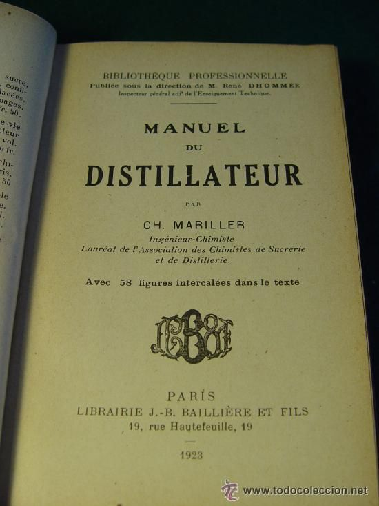 MANUEL DU DISTILLATEUR - AÑO 1923  - ENOLOGIA - VINOS - MANUAL DEL DESTILADOR -