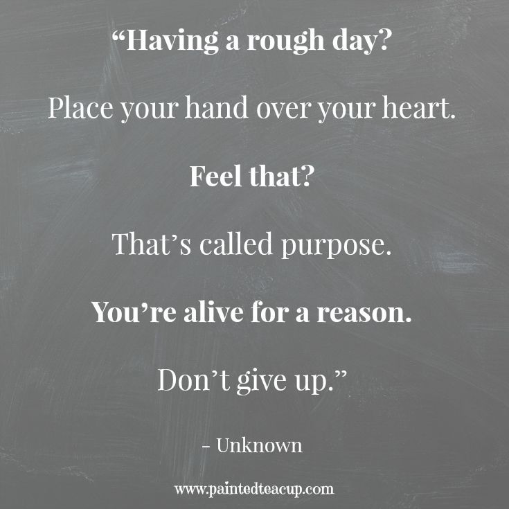 Having A Rough Day Here S 12 Quotes To Help Turn It Around Rough Day Quotes Bad Day Quotes Uplifting Quotes