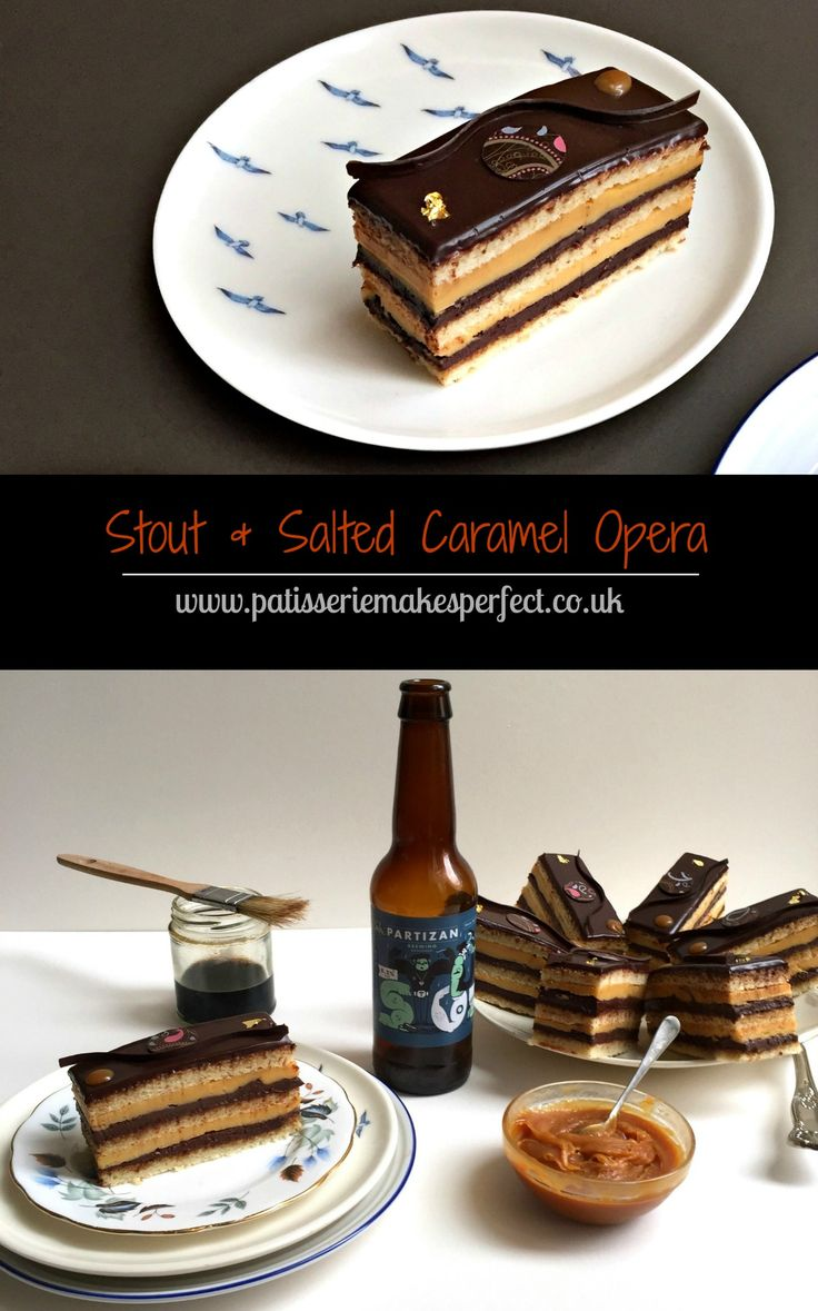 Stout and Salted Caramel Opera with stout & blackcurrant ganache, salted caramel creme au beurre and a chocolate glaze | Patisserie Makes Perfect