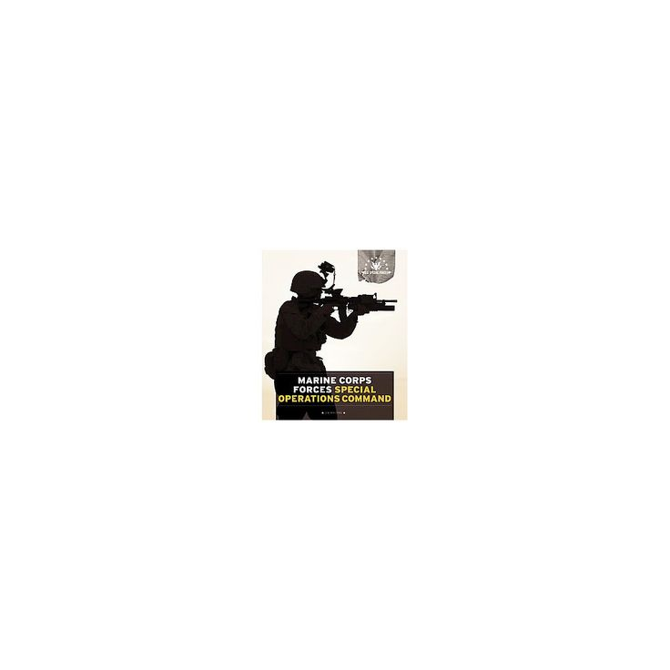 Marine Corps Forces Special Operations C ( Us Special Forces) (Paperback)