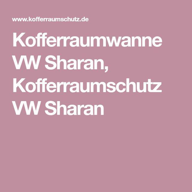 Kofferraumwanne VW Sharan, Kofferraumschutz VW Sharan