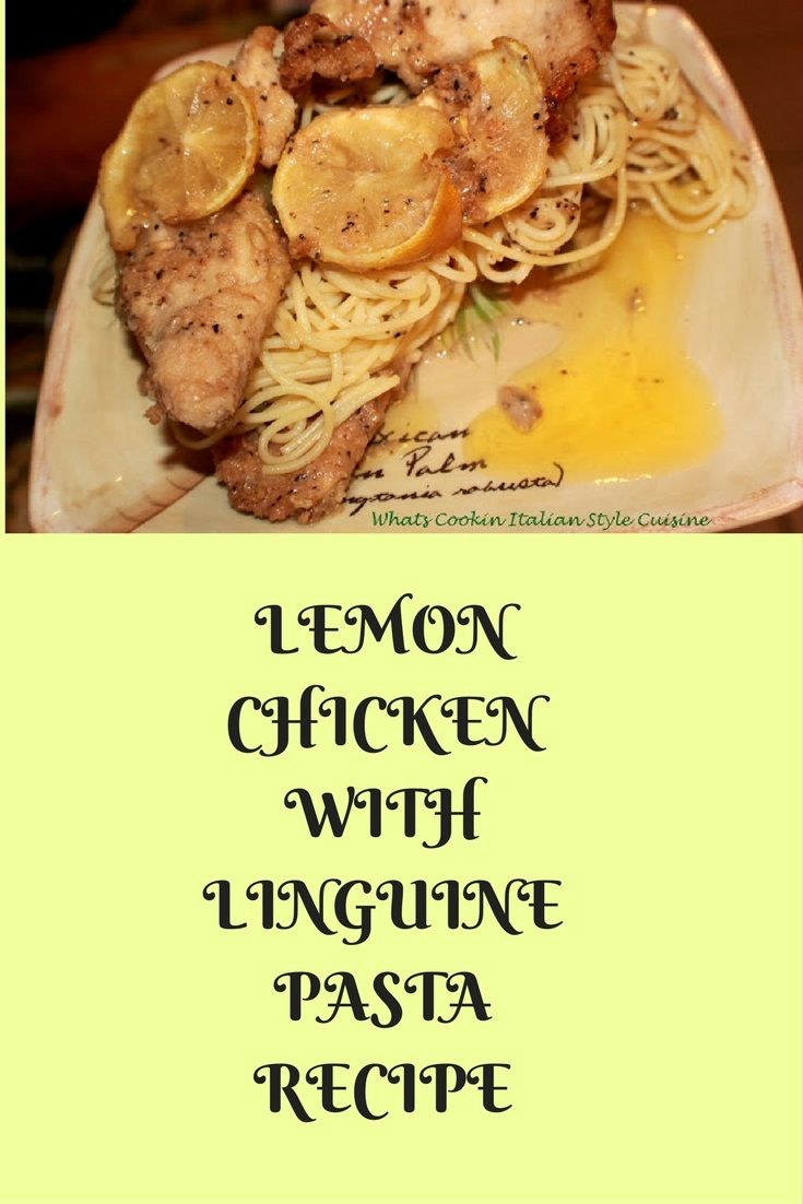 Lemon Chicken with Linguine Pasta #lemon #chicken #recipe #recipes #eating #cooking #pasta #baked #fried #grilled