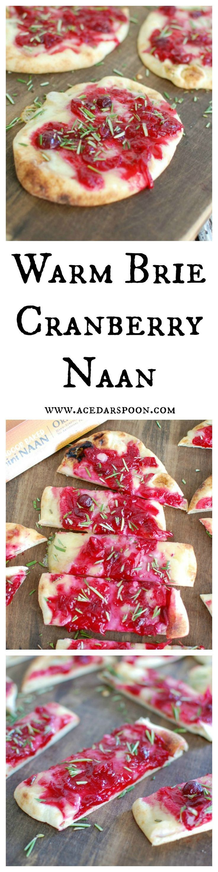 Warm Brie Cranberry Naan is a festive, naan-traditional holiday appetizer. Mini naan bread is topped with warm, creamy brie cheese, a sweet cranberry sauce, and finished off with freshly chopped rosemary. // A Cedar Spoon AD